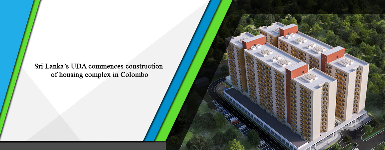 Sri Lanka's UDA commences construction of housing complex in Colombo