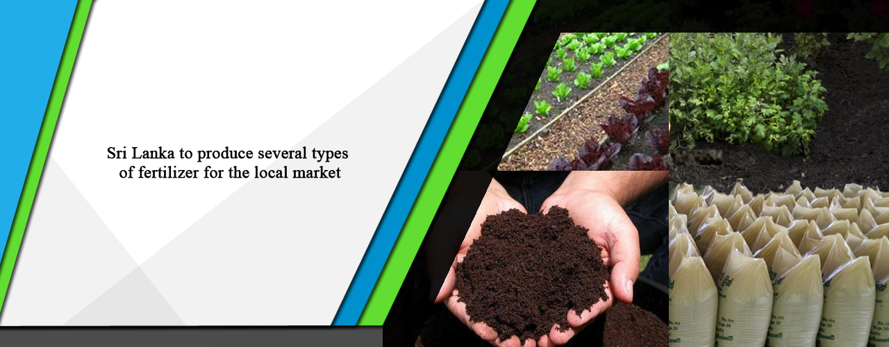 Sri Lanka to produce several types of fertilizer for the local market