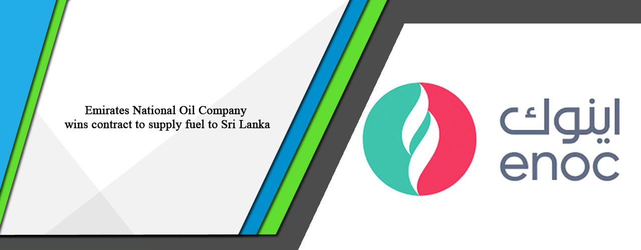 Emirates National Oil Company wins contract to supply fuel to Sri Lanka