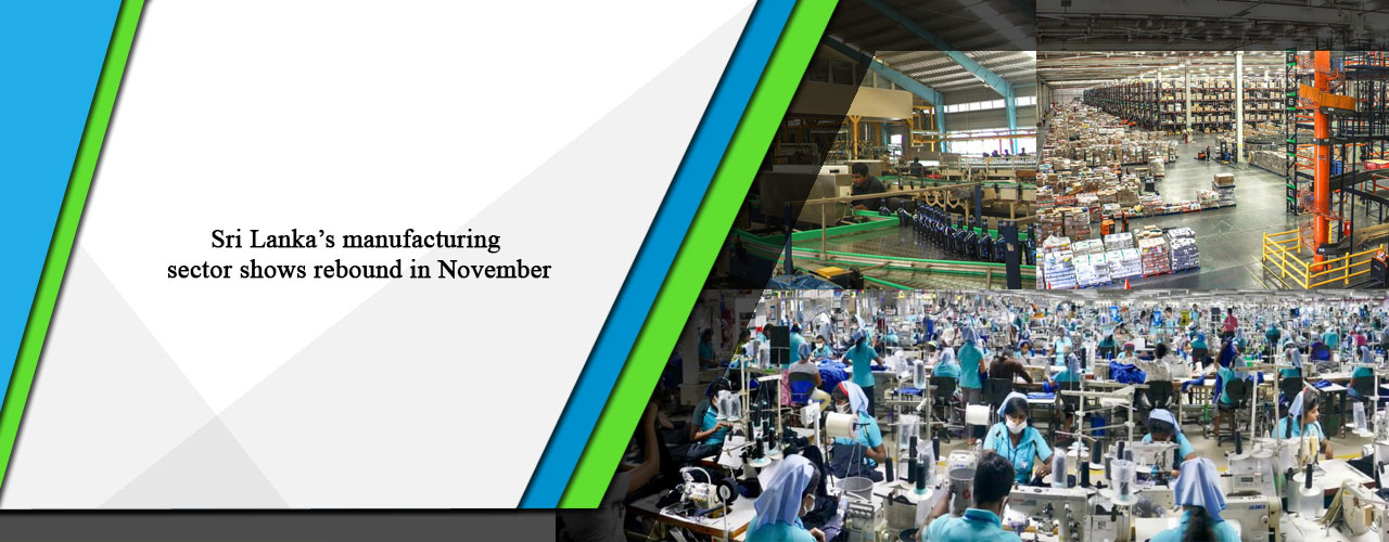 Sri Lanka's manufacturing sector shows rebound in November