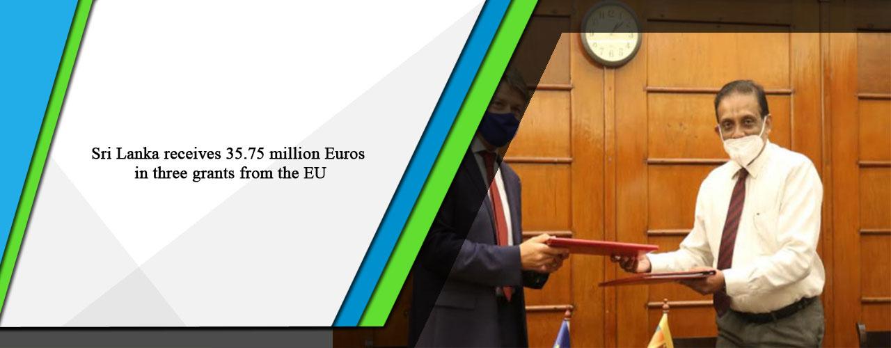 Sri Lanka receives 35.75 million Euros in three grants from the EU