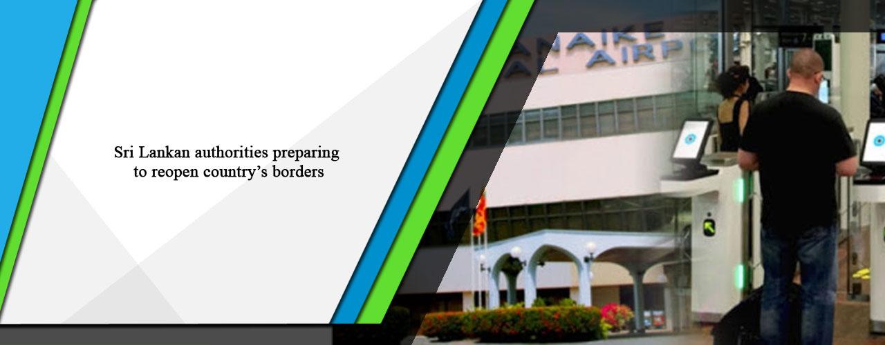 Sri Lankan authorities preparing to reopen country's borders
