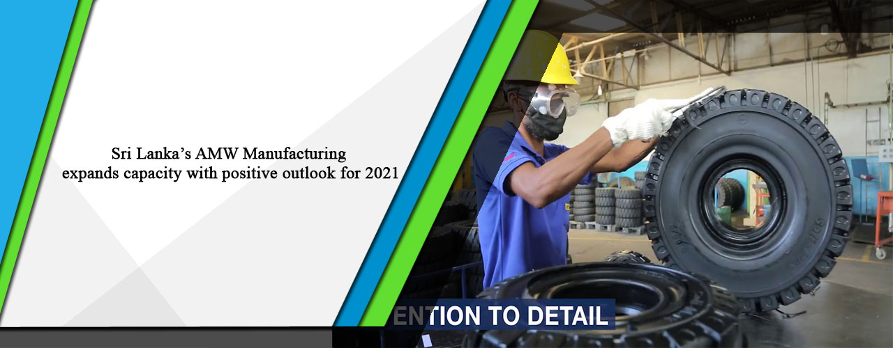 Sri Lanka's AMW Manufacturing expands capacity with positive outlook for 2021