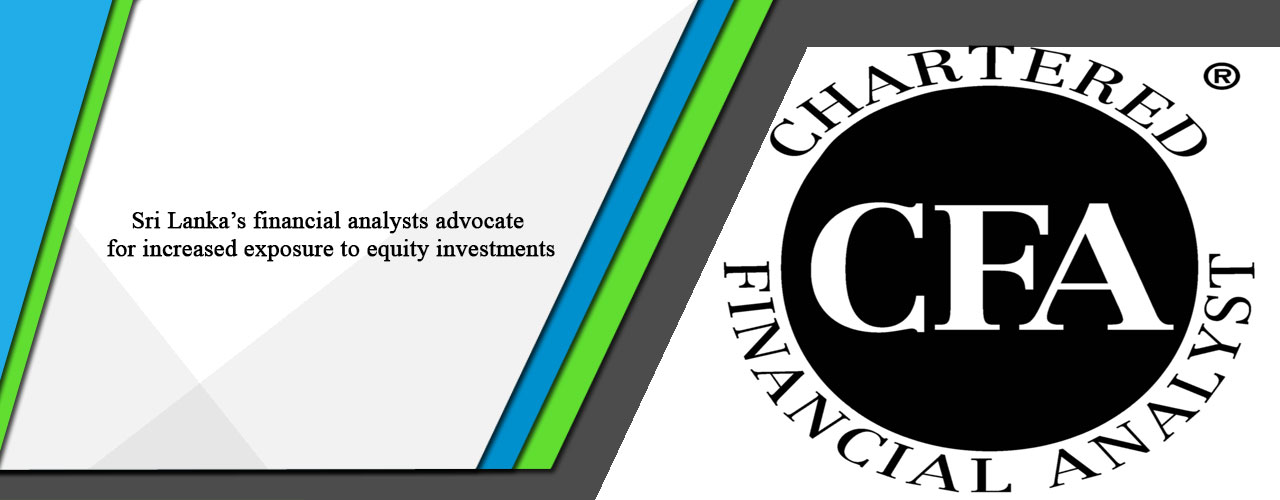 Sri Lanka's financial analysts advocate for increased exposure to equity investments