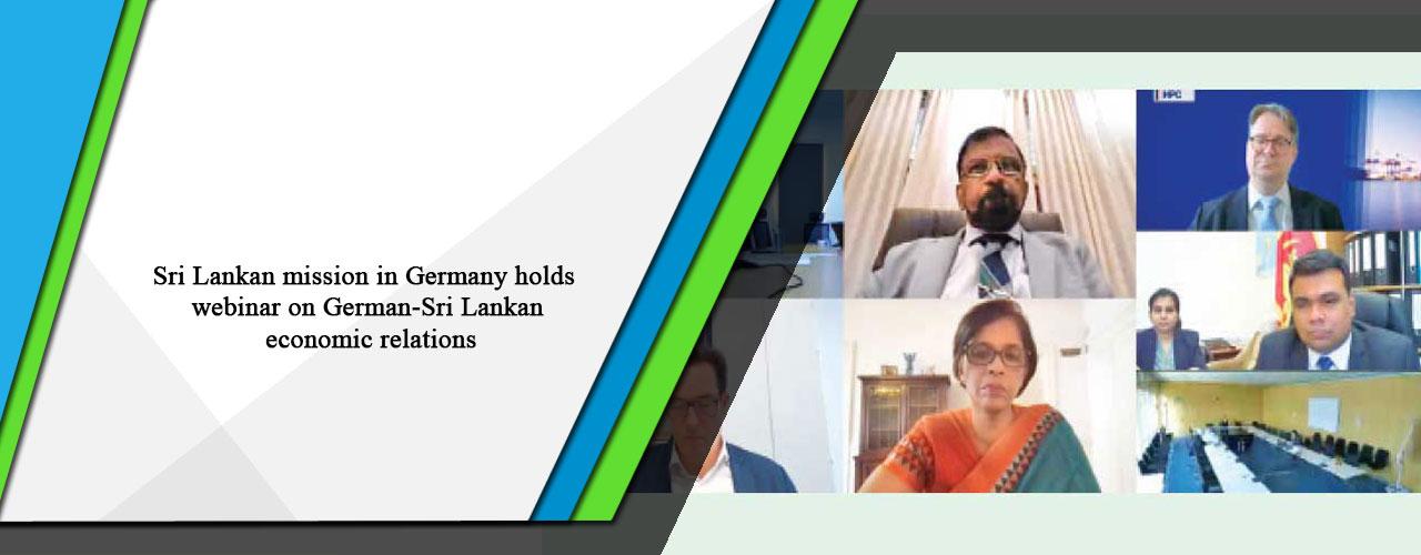 Sri Lankan mission in Germany holds webinar on German-Sri Lankan economic relations