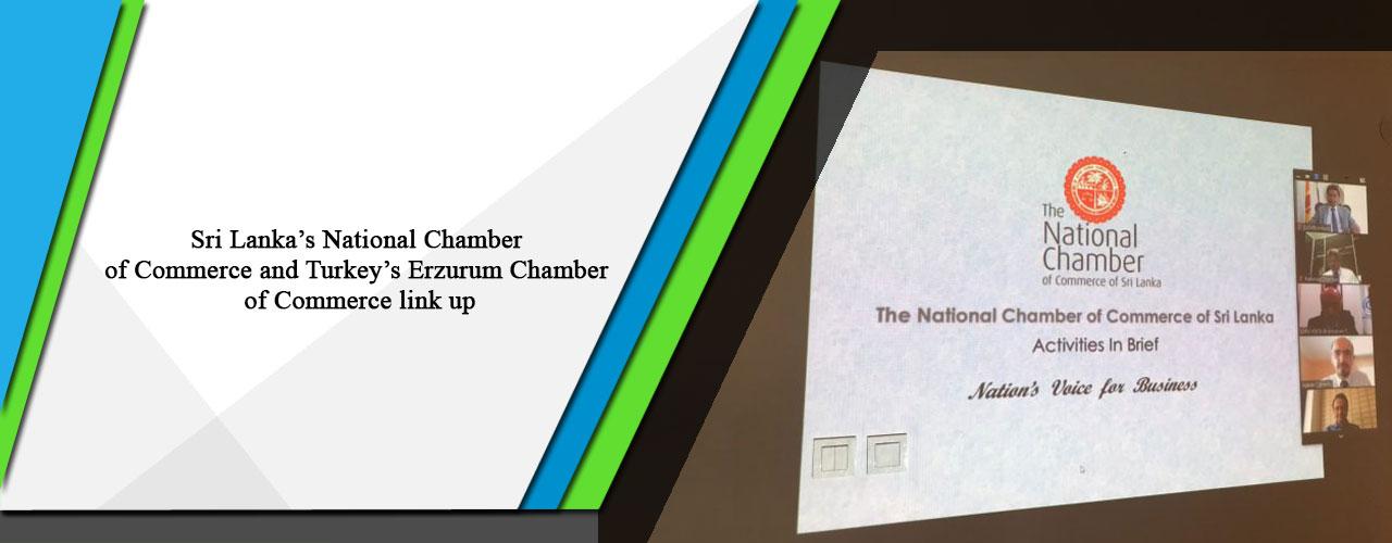 Sri Lanka's National Chamber of Commerce and Turkey's Erzurum Chamber of Commerce link up