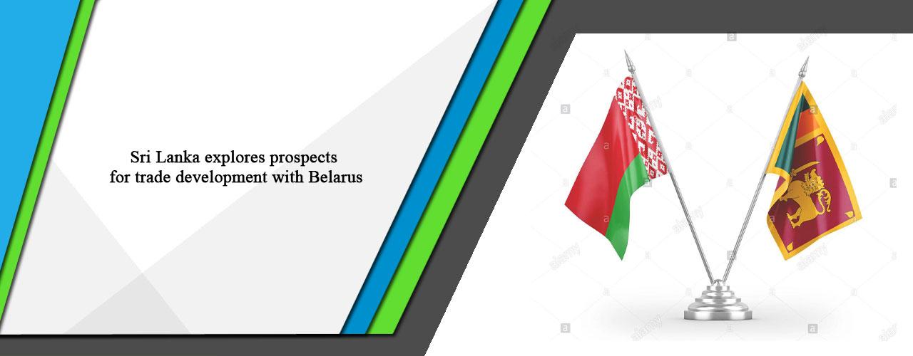 Sri Lanka explores prospects for trade development with Belarus