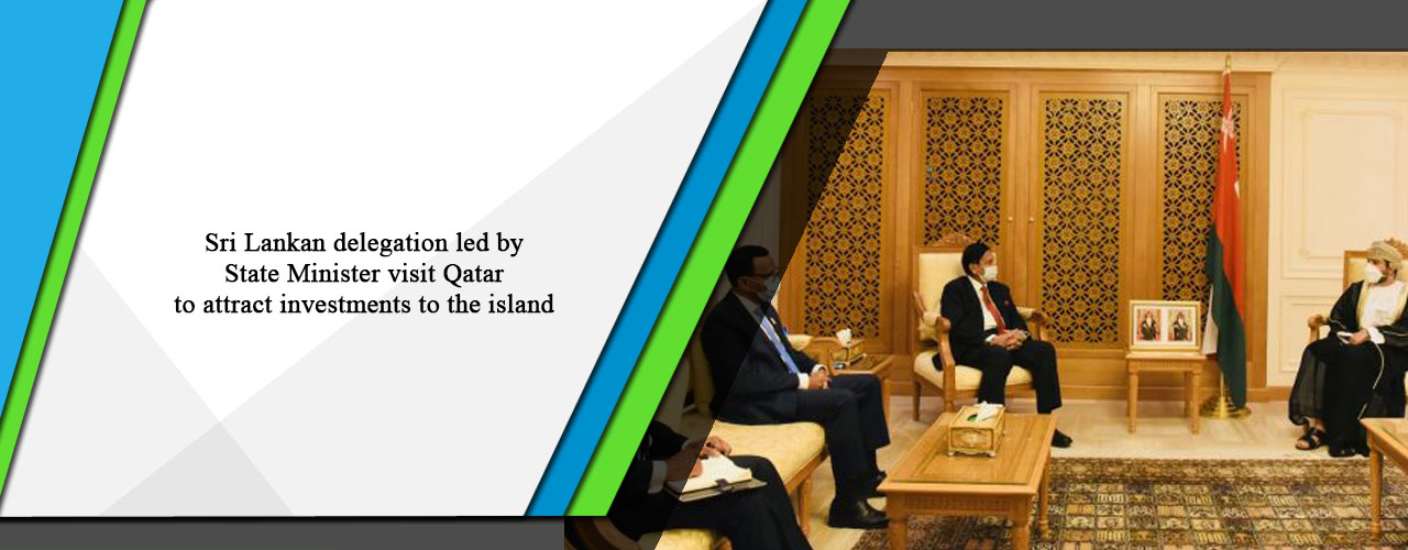 Sri Lankan delegation led by State Minister visit Qatar to attract investments to the island