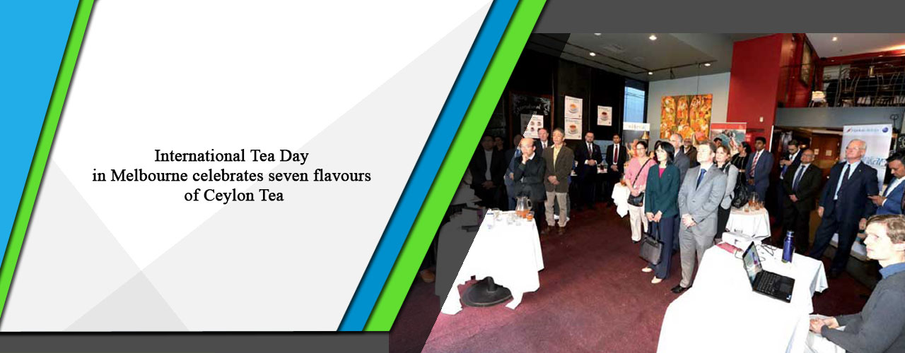 International Tea Day in Melbourne celebrates seven flavours of Ceylon Tea