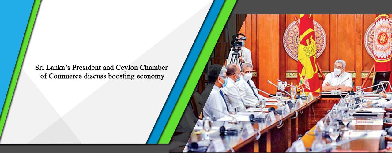Sri Lanka's President and Ceylon Chamber of Commerce discuss boosting economy