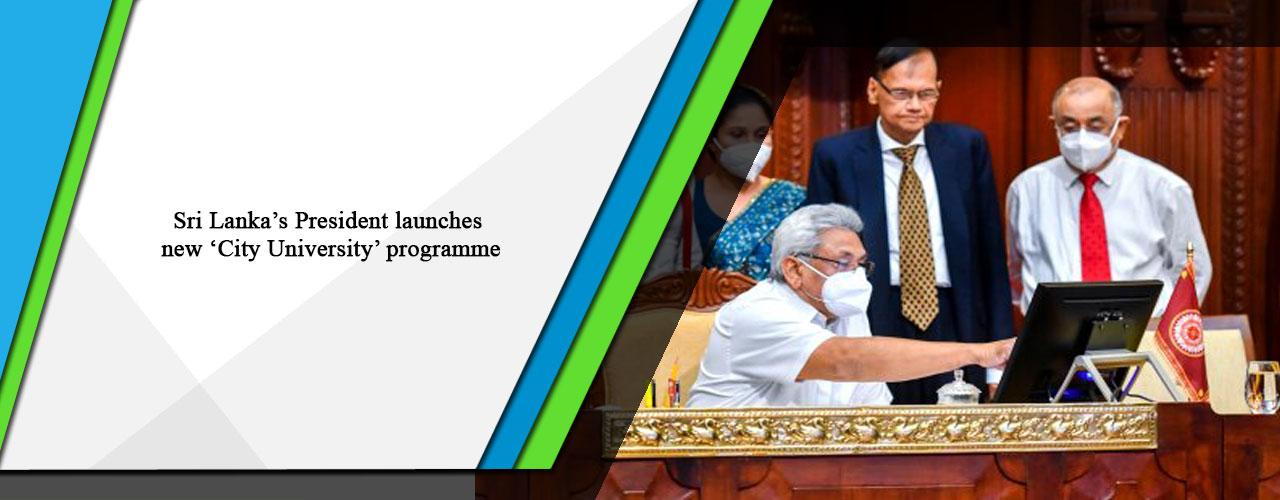 Sri Lanka's President launches new 'City University' programme