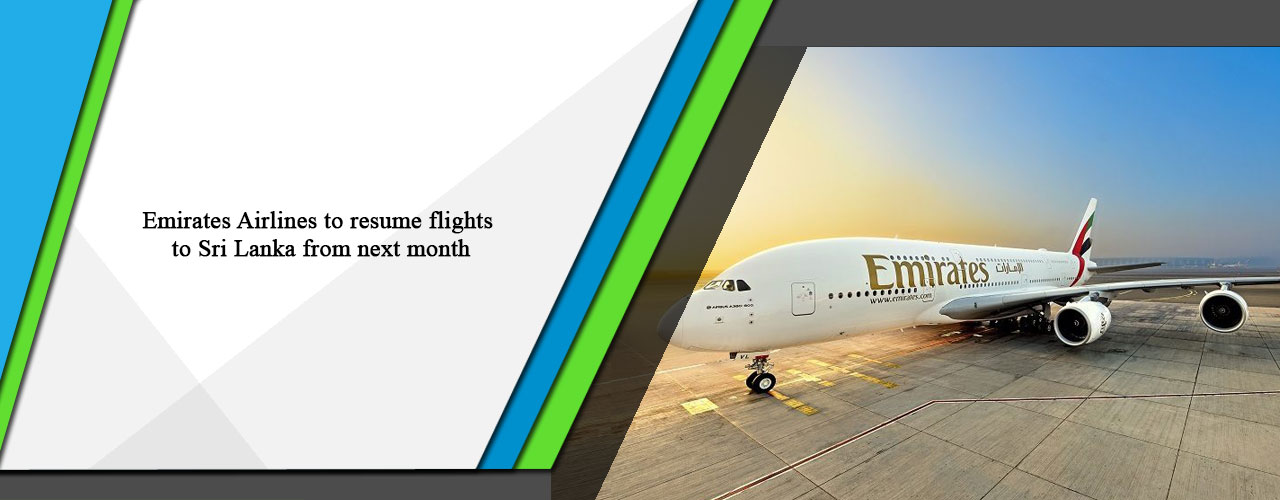Emirates Airlines to resume flights to Sri Lanka from next month