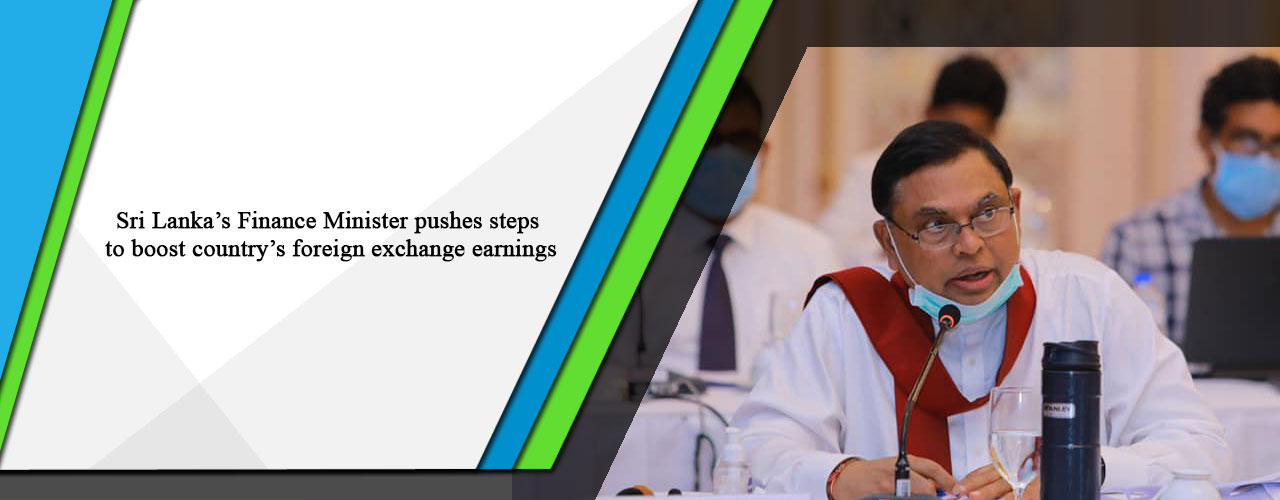Sri Lanka's Finance Minister pushes steps to boost country's foreign exchange earnings