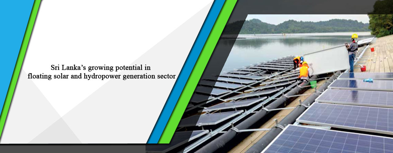 Sri Lanka's growing potential in floating solar and hydropower generation sector