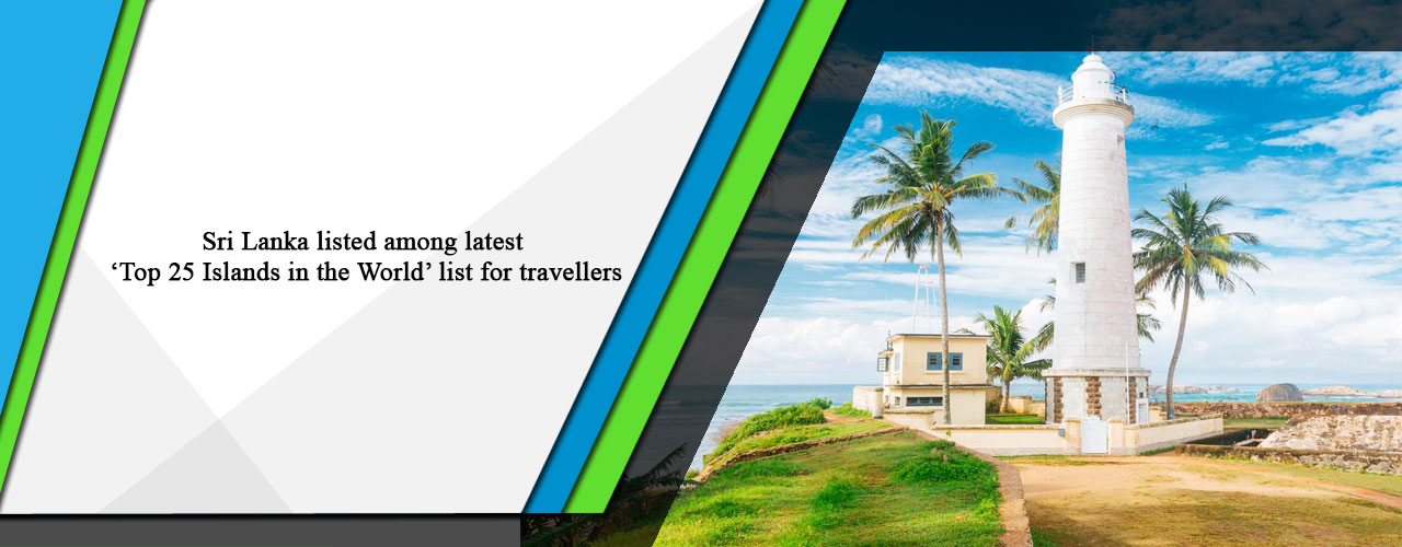 Sri Lanka listed among latest 'Top 25 Islands in the World' list for travellers