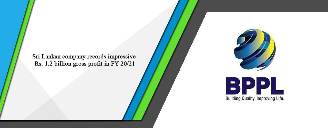 Sri Lankan company records impressive Rs. 1.2 billion gross profit in FY 20/21