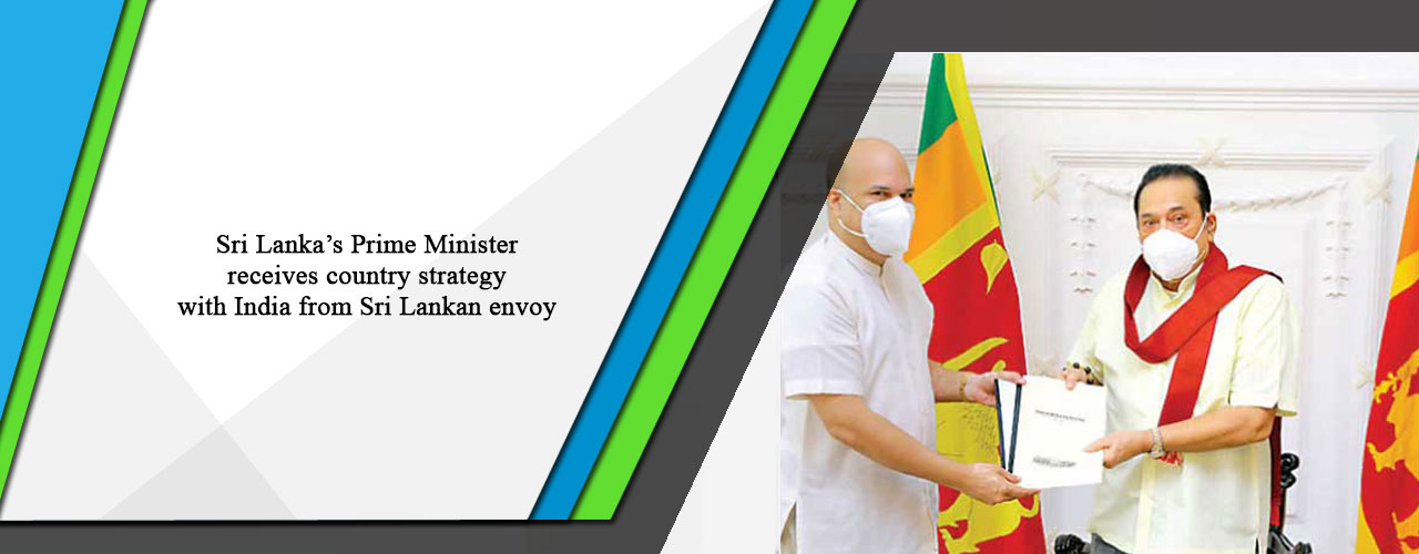Sri Lanka's Prime Minister receives country strategy with India from Sri Lankan envoy