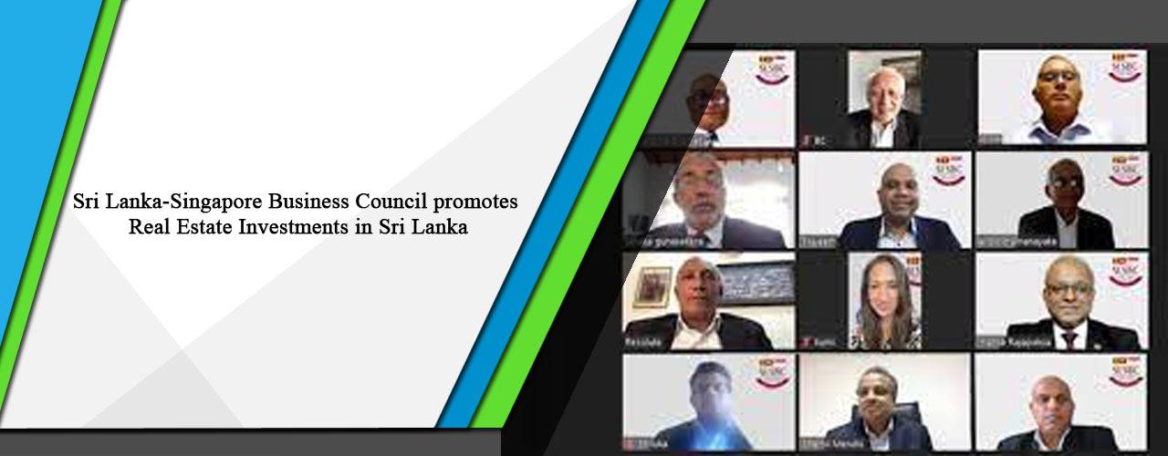 Sri Lanka-Singapore Business Council promotes Real Estate Investments in Sri Lanka