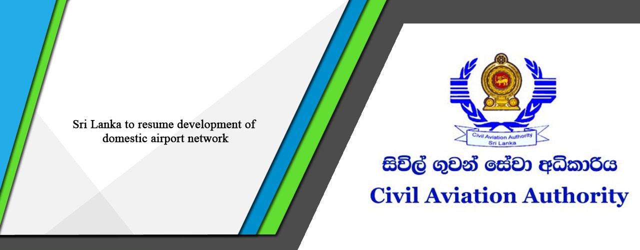 Sri Lanka to resume development of domestic airport network